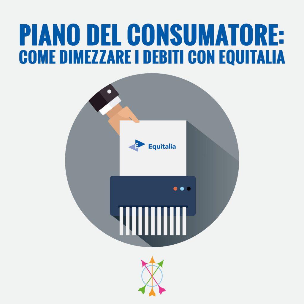 Piano del Consumatore: Dimezzare i Debiti con Equitalia